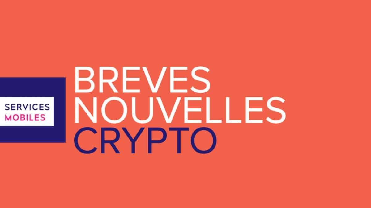 Brèves nouvelles Crypto